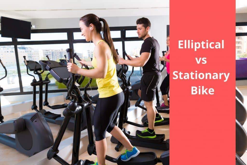 Elliptical vs Stationary Bike