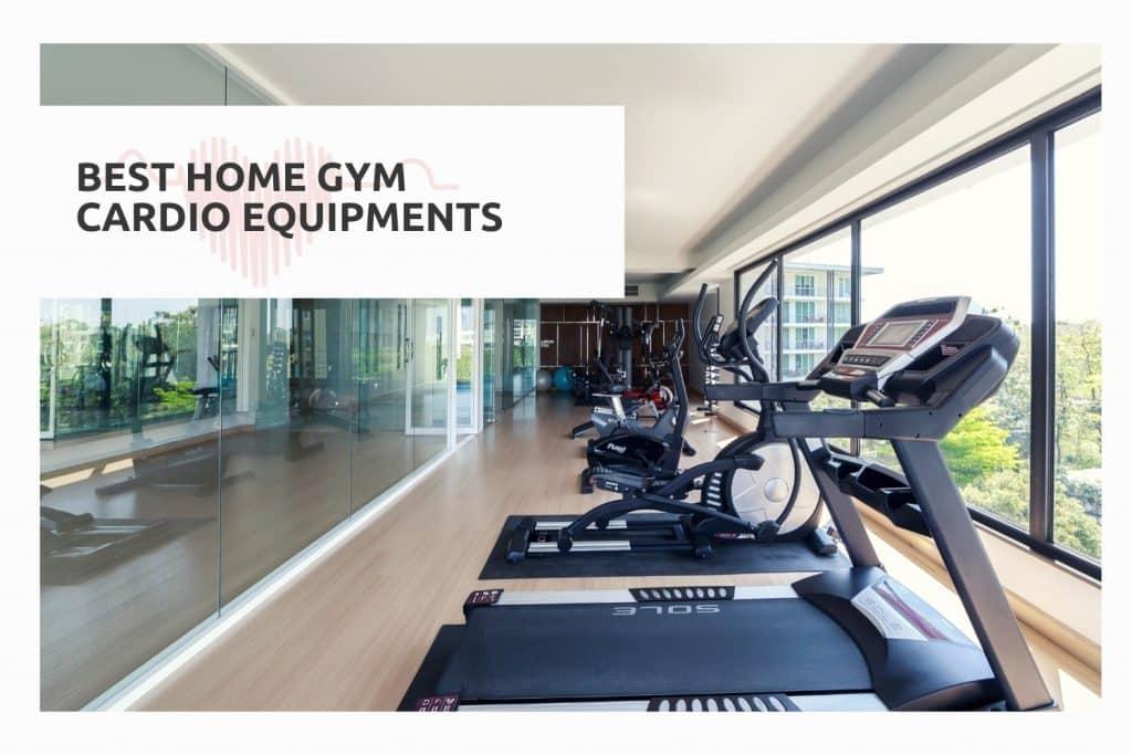 Home gym Cardio machines