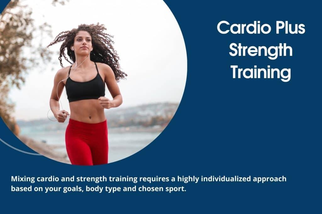 Cardio Plus Strength Training
