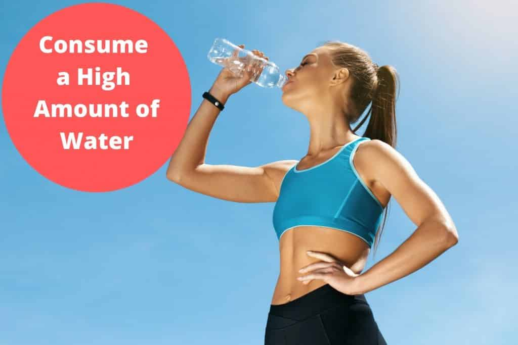 Consume a High Amount of Water